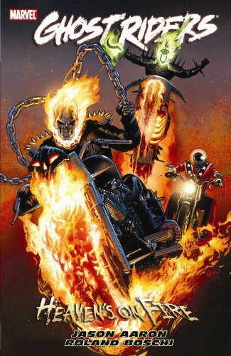 Jason Aaron Ghost Riders Heaven's On Fire