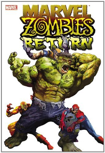 Fred Van Lente Marvel Zombies Return