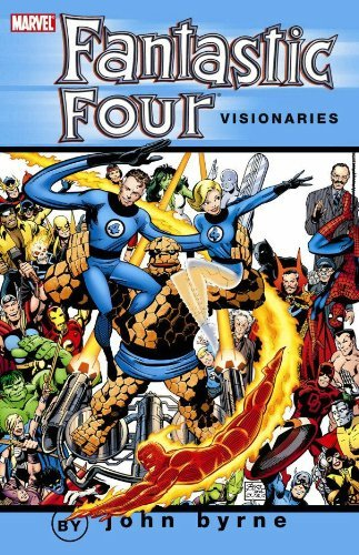 John Byrne Fantastic Four Visionaries Vol. 1