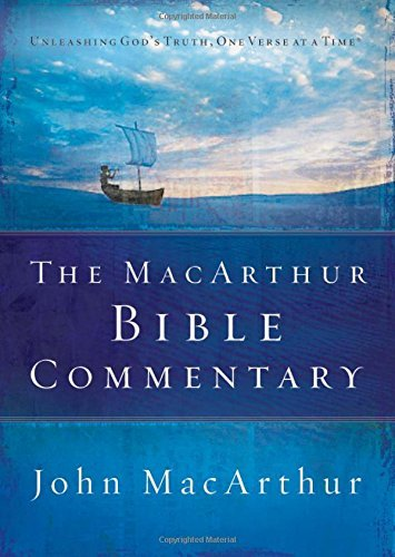John F. Macarthur The Macarthur Bible Commentary