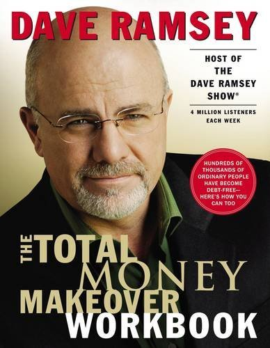 Dave Ramsey The Total Money Makeover Workbook Workbook