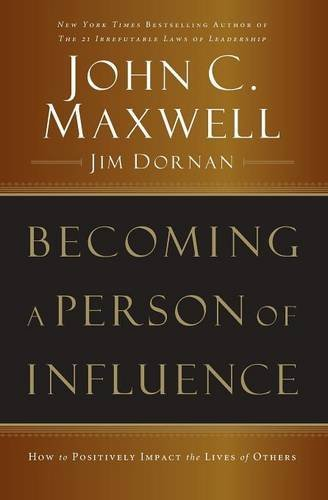 John C. Maxwell Becoming A Person Of Influence