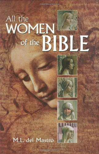 M. L. Del Mastro All The Women Of The Bible