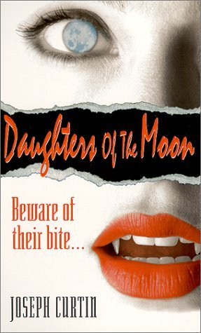 Joseph Curtin Daughters Of The Moon