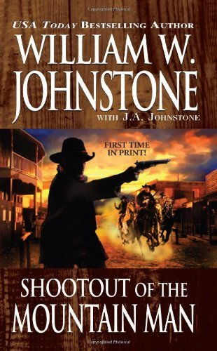 William W. Johnstone Shootout Of The Mountain Man