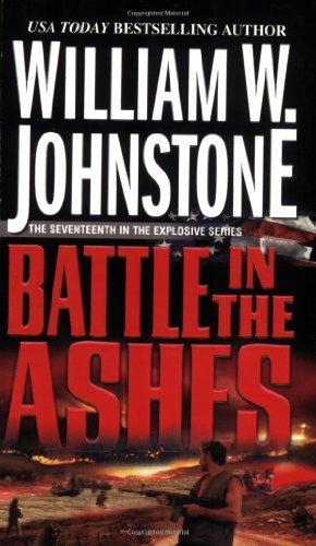 William W. Johnstone Battle In The Ashes