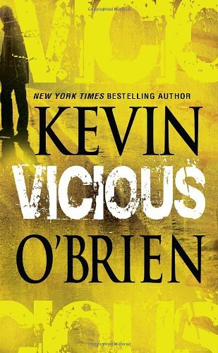 Kevin O'brien Vicious