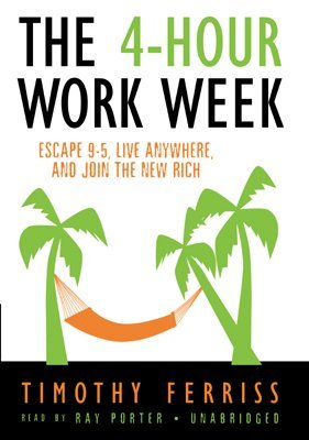 Timothy Ferriss The 4 Hour Work Week Escape 9 5 Live Anywhere And Join The New Rich