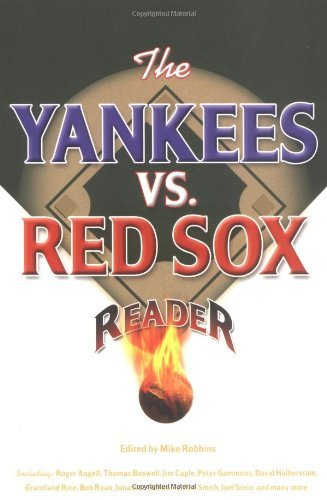 Mike Robbins The Yankees Vs. Red Sox Reader