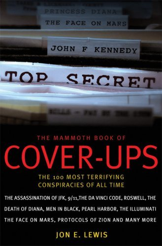 Jon E. Lewis The Mammoth Book Of Cover Ups An Encyclopedia Of Conspiracy Theories
