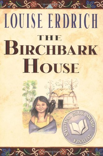 Louise Erdrich The Birchbark House