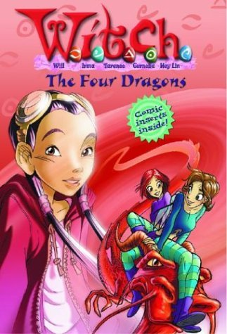 Elizabeth Lenhard Four Dragons W.I.T.C.H. Book 9