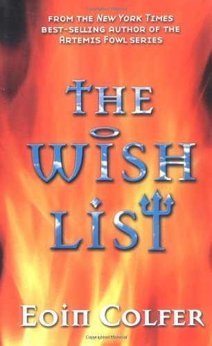 Eoin Colfer The Wish List
