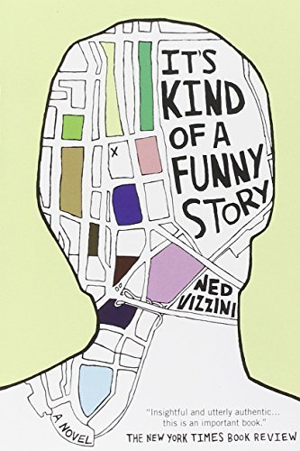 Ned Vizzini It's Kind Of A Funny Story