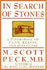 M. Scott Peck In Search Of Stones A Pilgrimage Of Faith Reason