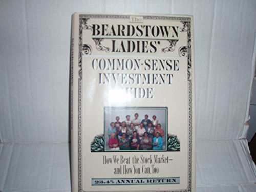 Beardstown Ladies Common Sense Investment Guide