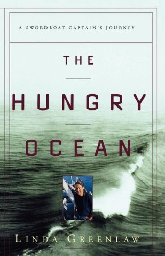 Linda Greenlaw The Hungry Ocean A Swordboat Captain's Journey