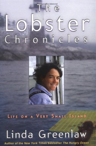 Linda Greenlaw The Lobster Chronicles Life On A Very Small Island