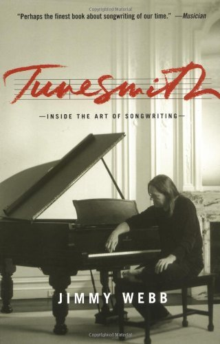 Webb Jimmy Tunesmith Inside The Art Of Songwriting