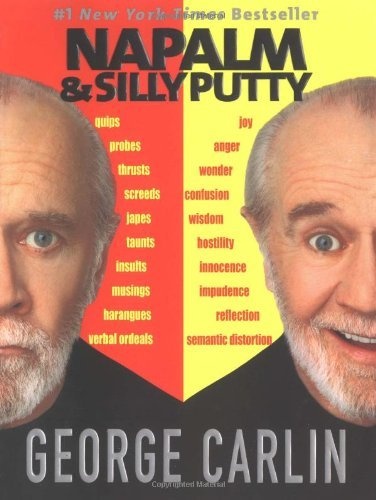George Carlin Napalm And Silly Putty