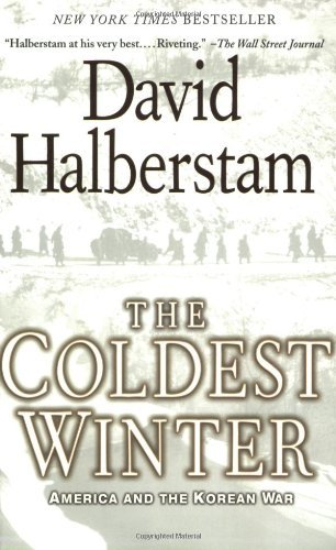 David Halberstam The Coldest Winter America And The Korean War