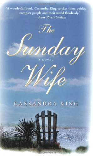 Cassandra King The Sunday Wife