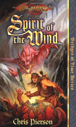 Chris Pierson Spirit Of The Wind (dragonlance Bridges Of Time V