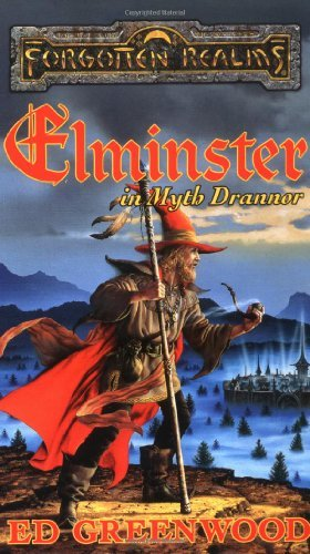 Ed Greenwood Elminster In Myth Drannor
