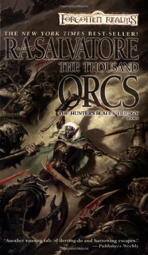 R. A. Salvatore The Thousand Orcs