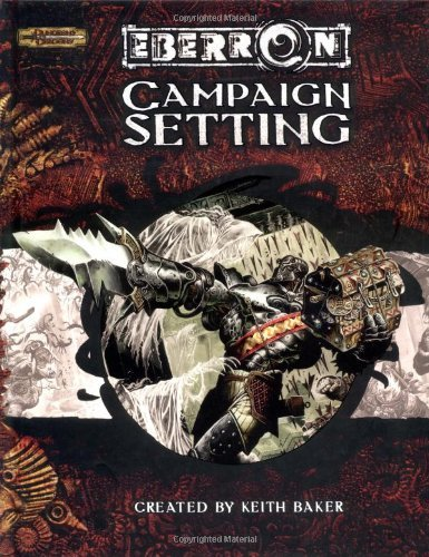 Keith Baker Eberron Campaign Setting Dungeons & Dragons D20 3