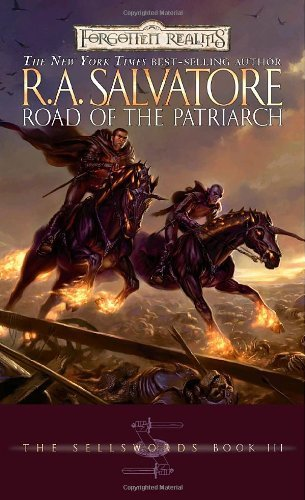 R. A. Salvatore Road Of The Patriarch