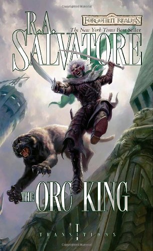 R. A. Salvatore Orc King The
