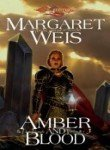 Margaret Weis Amber And Blood