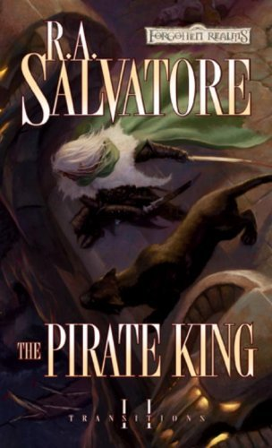 R. A. Salvatore The Pirate King