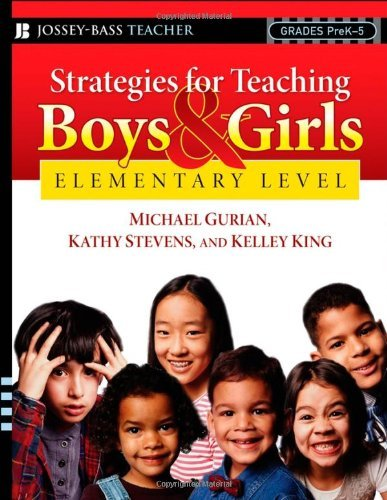 Michael Gurian Strategies For Teaching Boys And Girls Elementa A Workbook For Educators