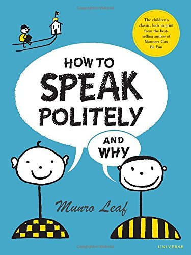 Munro Leaf How To Speak Politely & Why