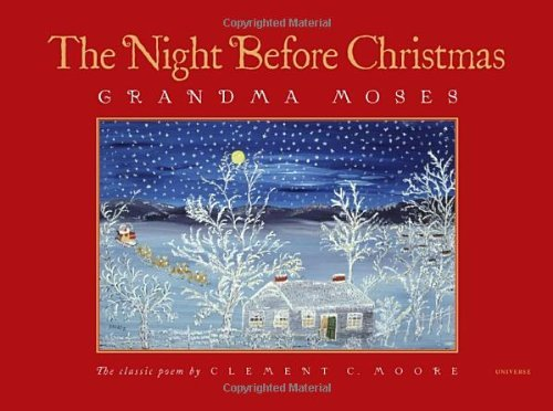 Grandma Moses The Night Before Christmas