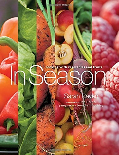 Sarah Raven In Season Cooking With Vegetables And Fruits