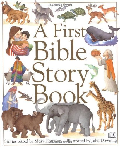 Mary Hoffman A First Bible Story Book