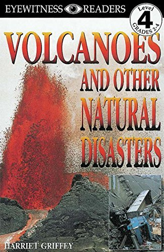Harriet Griffey Volcanoes And Other Natural Disasters