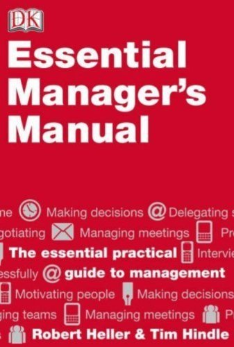 Robert Heller Dk Essential Managers The Essential Manager's Manual