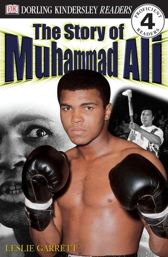 Leslie Garrett Dk Readers L4 The Story Of Muhammad Ali