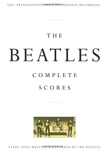 The Beatles The Beatles Complete Scores 0002 Edition;revised