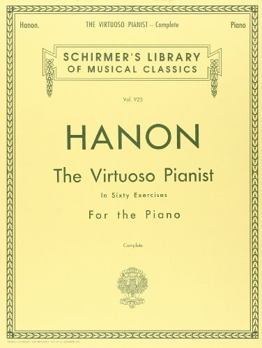 Charles Louis Hanon Hanon Virtuoso Pianist In 60 Exercises Complet Schirmer's Library Of Musical Classics