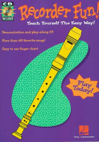 Hal Leonard Corp Recorder Fun! Teach Yourself The Easy Way!