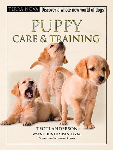 Teoti Anderson Puppy Care & Training [with Dvd]