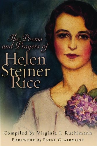 Helen Steiner Rice The Poems And Prayers Of Helen Steiner Rice