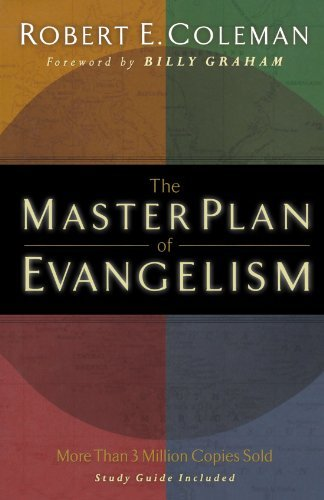 Robert E. Coleman The Master Plan Of Evangelism
