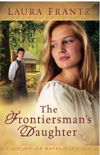 Laura Frantz The Frontiersman's Daughter