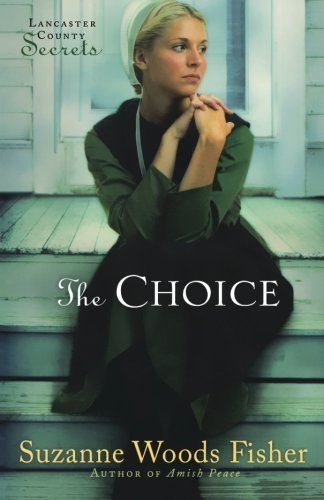 Suzanne Woods Fisher The Choice